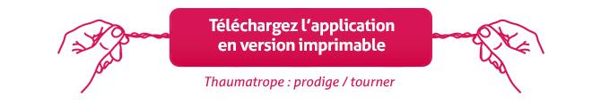 Télécharger votre application en version imprimable